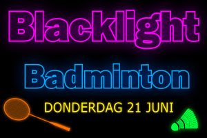 Blacklight Badminton Party op donderdag 21 juni!